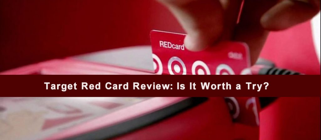 Target Red Card Review: Is It Worth a Try?