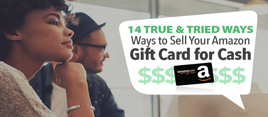 14 Ways to Sell Amazon Gift Card for Cash - WooCharm